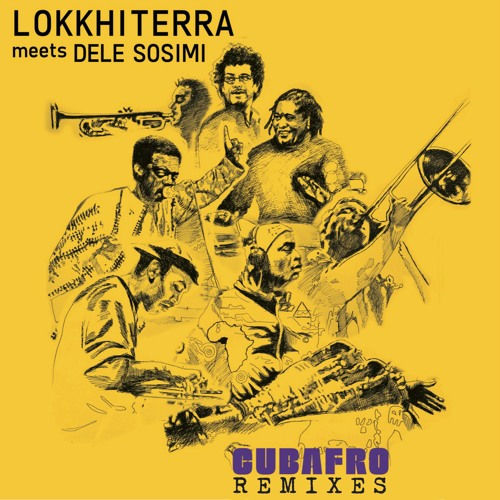 Lokkhi Terra meets Dele Sosimi - Cubafro Remixes *Preview [MoBlack Records]