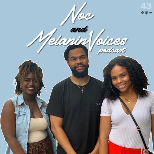 043 : NoOneCares x Melanin Voices Collab