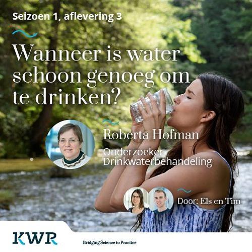 S01E03 - Roberta Hofman: Wanneer is water schoon genoeg om te drinken?