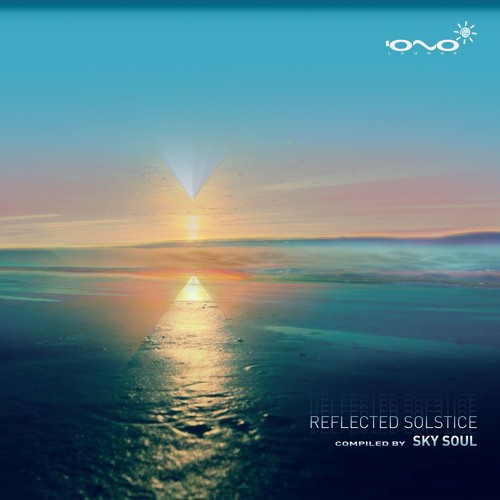 V.A. Reflected Solstice - Compiled by Sky Soul