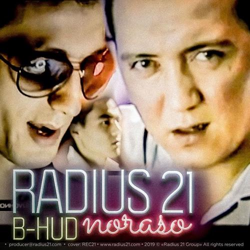 Radius 21 - Noraso feat. B-HUD