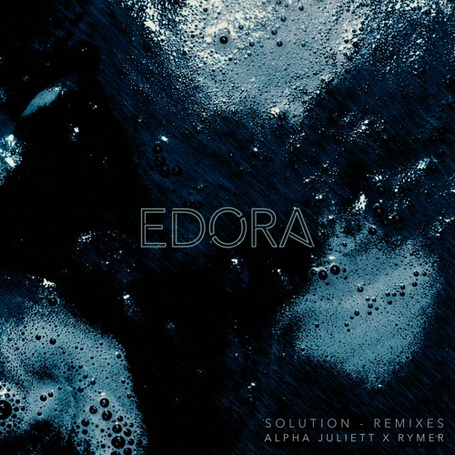 Edora - Solution (RYMER Remix)