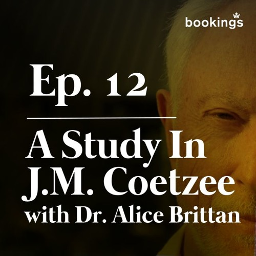 Ep. 12: A Study In J.M. Coetzee