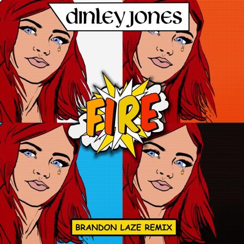 FIRE (Brandon Laze) Radio Edit MMM
