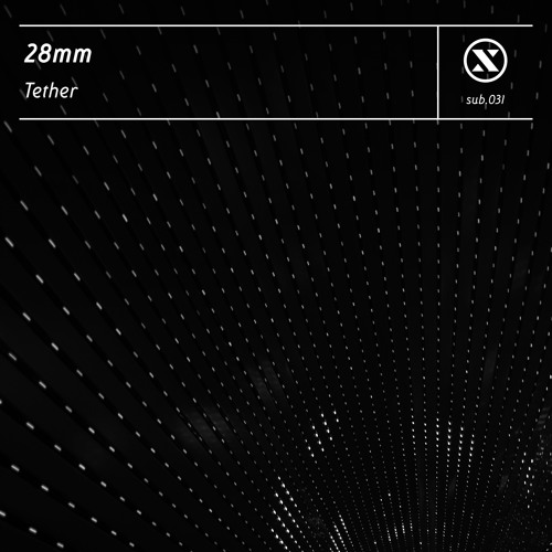 28mm - Tether - [SUB031]