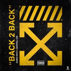 Kairo Keyz x Central Cee - Back2Back