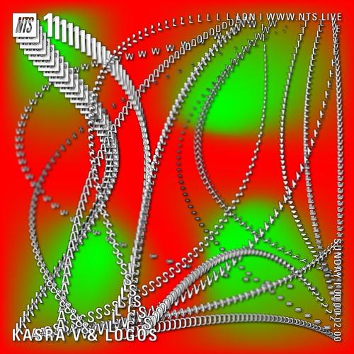 Kasra V & Logos 16th June (NTS)