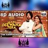Download Main Deewana Tera Song ( 8D Audio ) Guru Randhawa | Diljit Dosanjh, Kriti Sanon | Sachin -Jigar Mp3