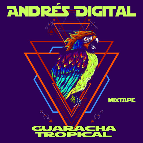 Andres Digital-Guaracha Topical Mixtape