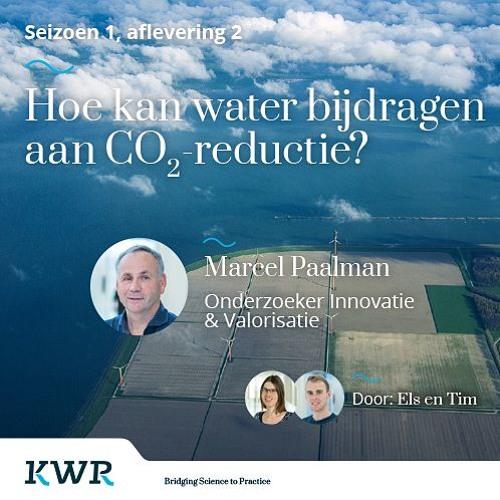 S01E02 - Marcel Paalman: Hoe kan water bijdragen aan CO2-reductie?