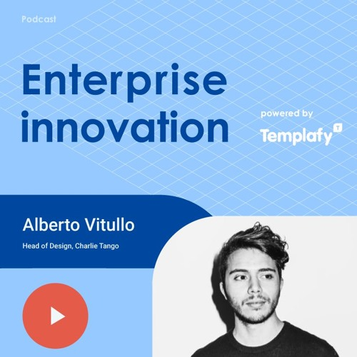 Head of Design at Charlie Tango - Alberto Vitullo - Design Systems impact on large organizations