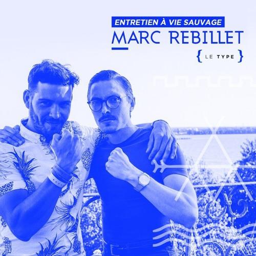 Entretien avec Marc Rebillet pendant vie sauvage #08