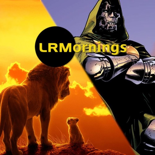 The Lion King Roars Past Records, And Is The Dr Doom Film Still Happening? | LRMornings