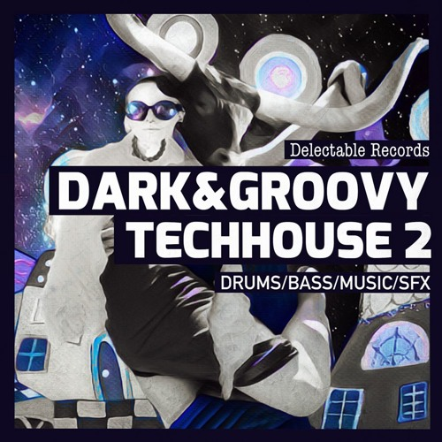 Dark And Groovy TechHouse 02