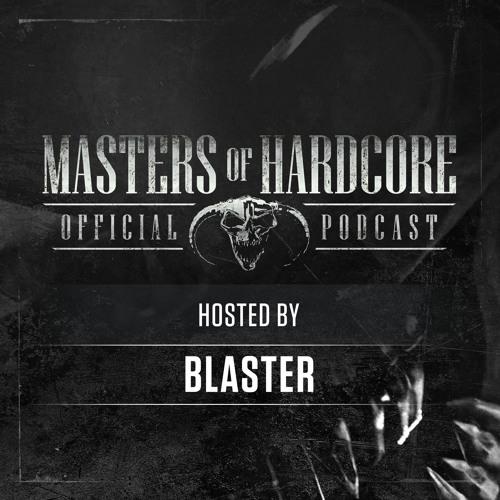 BLASTER - Masters of Hardcore Podcast 211 (2019)