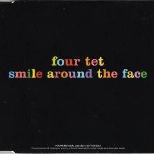 Four Tet - Smile Around The Face (Passerines Edit)