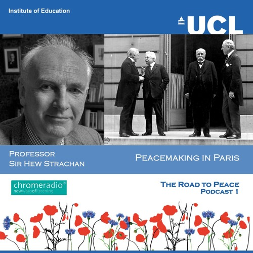PEACEMAKING IN PARIS 1 | The Road to Peace - Hew Strachan