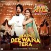 Download Main Deewana tera Guru Randhawa - Arjun Patiala Mp3