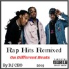 Rap Hits Remixed On Different Beats by DJ CEO\ Migos, Cardi B, Yo Gotti , Travis Scott