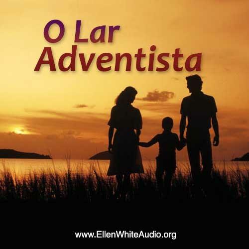 O Lar Adventista - 74 - Amizades boas e outras duvidosas