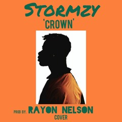 Stormzy- Crown (Rayon Nelson Cover)