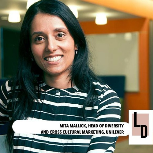 The LadyDrinks Podcast: Mita Mallick, Head of Diversity, Unilever