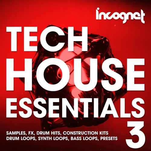 Incognet Tech House Essentials Vol.3 Samples + Free Demo and Exclusive Samples