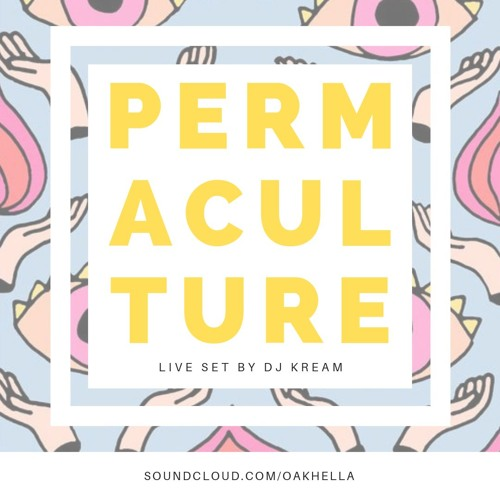 Permaculture Live Set by DJ Kream