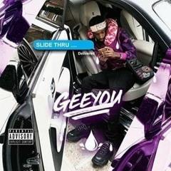 GeeYOU - Slide thru (Official Audio)
