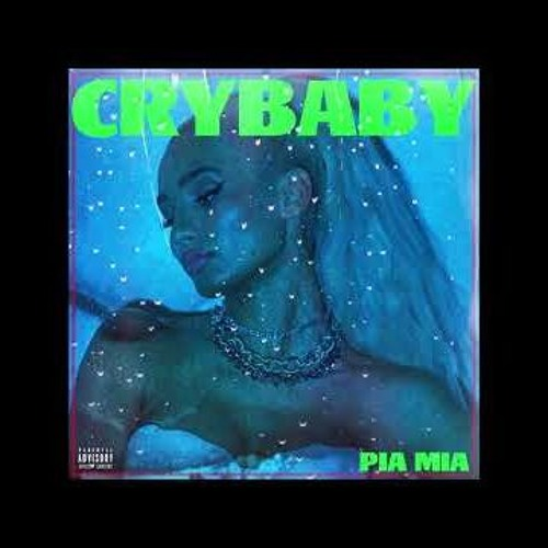 Pia Mia - Crybaby (feat. Theron Theron)