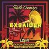 exsaider feat. dayvi - baila conmigo ( ecuadorian original remix ) Portada del disco