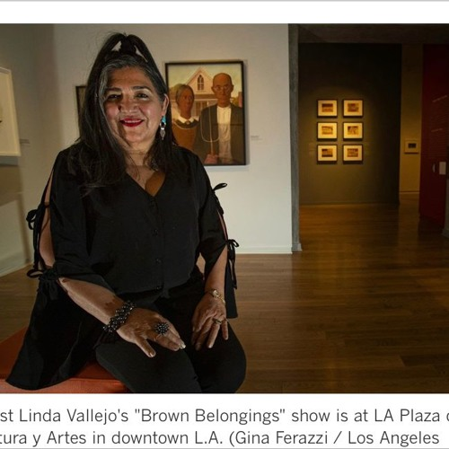 Episode 3: Linda Vallejo, prolific and influential  visual artist