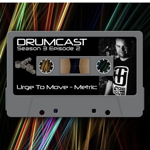 CoD Drumcast - Season 3 - Episode 2 - Urge To Move - Metric