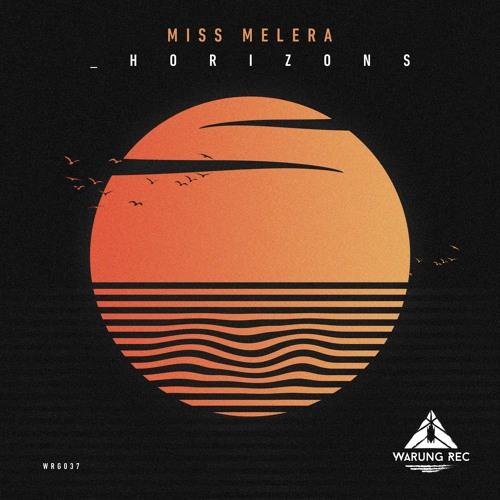 PREMIERE: Miss Melera — Horizon (Original Mix) [Warung Recordings]