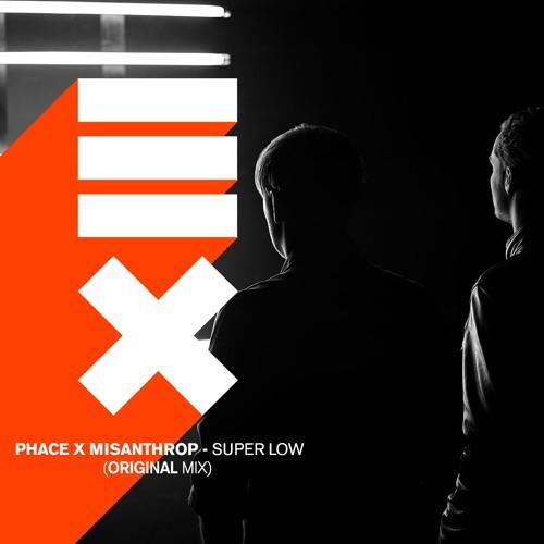 Phace & Misanthrop - Super Low