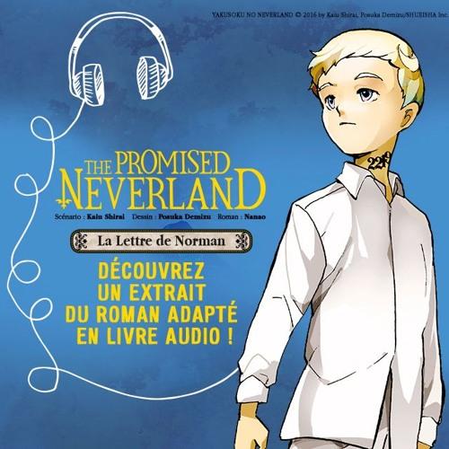 The Promised Neverland - La Lettre de Norman - Extrait audio