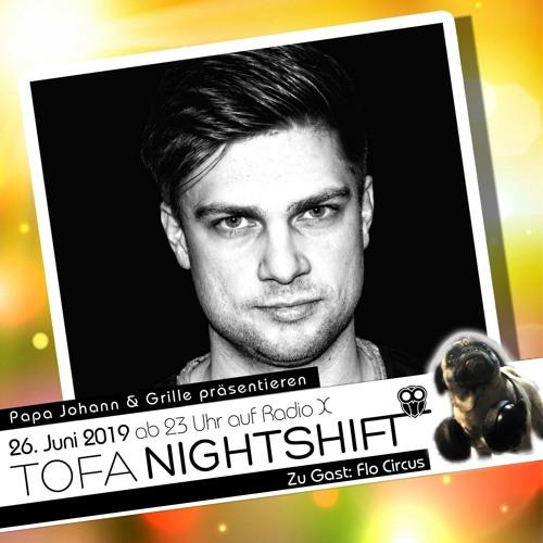 26.06.2019 - ToFa Nightshift mit Flo Circus