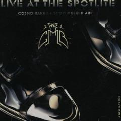 """Live @ The Spotlite"" - THE CMB AKA Cosmo Baker And Scott Melker"