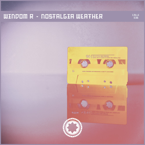 Windom R - Nostalgia Weather 2019 [EP]