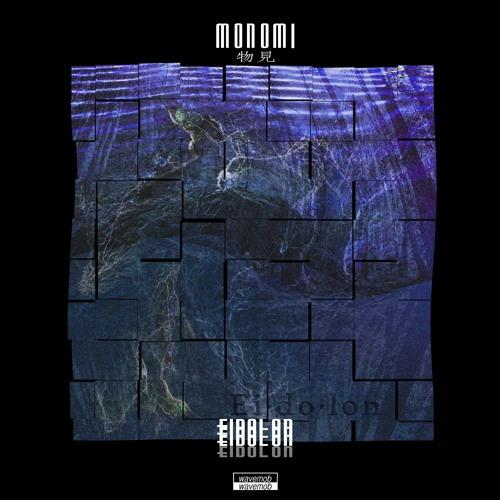 Monomi - Eidolon EP