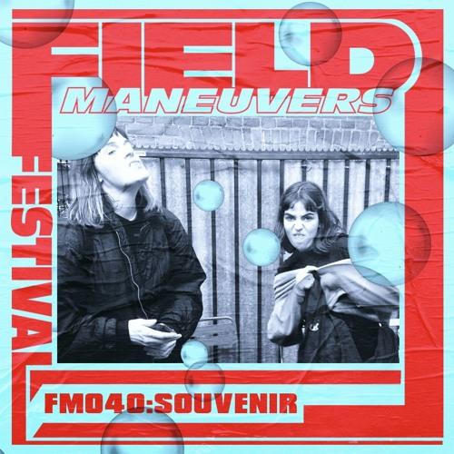 FM040: SOUVENIR