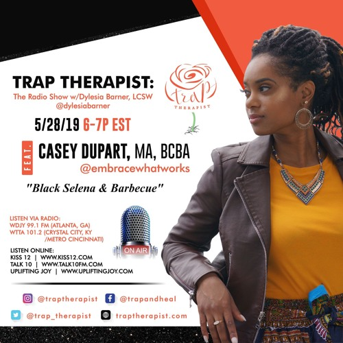 Trap Therapist: Casey Dupart, MA, BCBA