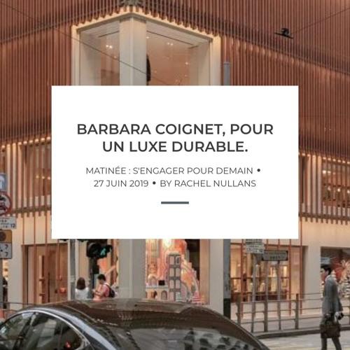 Barbara Coignet - Pour un luxe durable