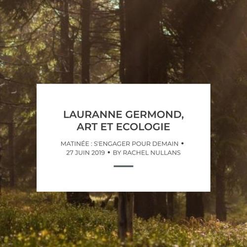 Lauranne Germond, art et écologie