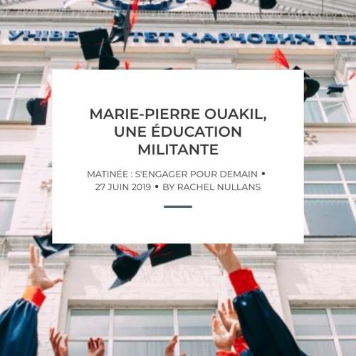 Marie-Pierre Ouakil, pour une éducation engagée