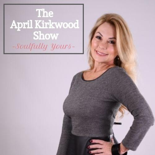 The April Kirkwood Show with guest Scott Friedman