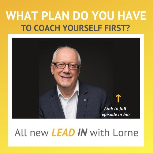 What Plan Do You Have to Coach Yourself First?