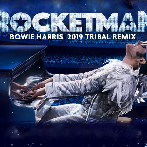 """Rocket Man"" (Barry Harris 2019 Remix)"