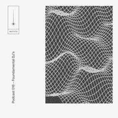 Mеchta Podcast 016 - Foundamental DJ's