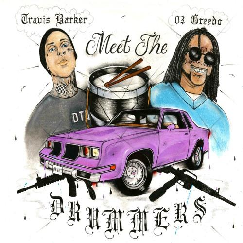 03 Greedo x Travis Barker - Cellout